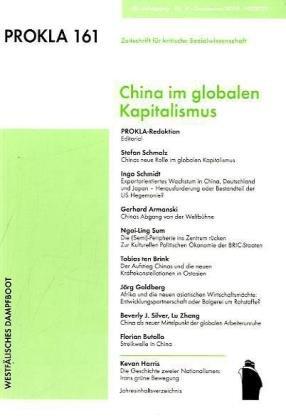 Prokla 161: China im globalen Kapitalismus (PROKLA / Zeitschrift für kritische Sozialwissenschaft)