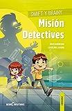 Swift y Brainy. Misión Detectives: 1 (NEUROAVENTURAS)