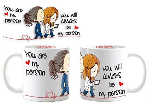 csm informatica Tazza Mug Personalizzata Grey's Anatomy You Are My Person Amicizia esserci Sempre Tua Dedica 026