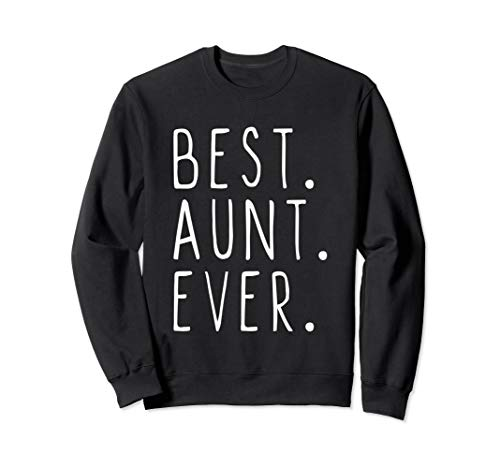 Best Aunt Sweatshirt