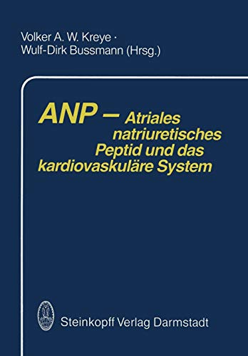 ANP - Atriales natriuretisches Peptid und das kardiovaskuläre System (German Edition)