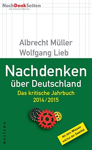 Nachdenken über Deutschland: Das kritische Jahrbuch 2014 / 2015