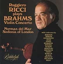 Brahms: Violin Concerto in D - with cadenzas by Joachim, Singer, Heermann, Auer, Ysaye, Ondricek, Kneisel, Marteau, Kreisler, Tvey, Kubelik, Busch, Heifetz, Milstein and Ricci