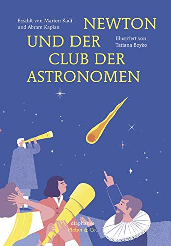 Newton und der Club der Astronomen (Platon & Co.)