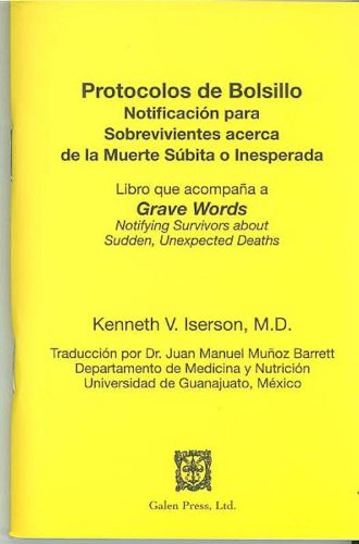Protocolos de Bolsillo: Notificación para Sobrevivientes acerca de la Muerte Súbita o Inesperada (Spanish Edition)