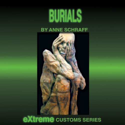Burials (Extreme Customs) Titelbild