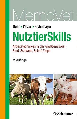 NutztierSkills: Arbeitstechniken in der Großtierpraxis: Rind, Schwein, Schaf, Ziege (MemoVet)