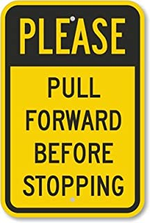 please pull forward sign