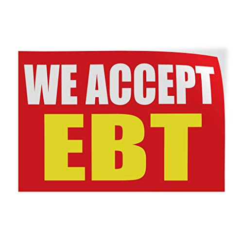 Decal Sticker Multiple Sizes We Accept Ebt Promotion Business Style U Business Electronic Benefit Transfer Outdoor Store Sign Red - 7inx5in,