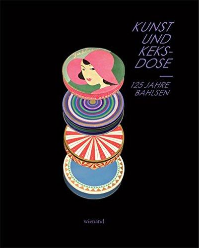Kunst und Keksdose: 125 Jahre Bahlsen
