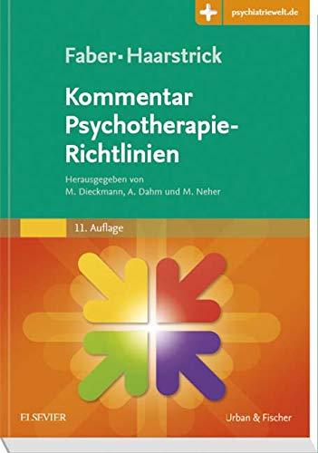 Faber/Haarstrick. Kommentar Psychotherapie-Richtlinien: Mit Zugang zur Medizinwelt