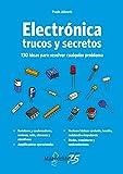 Electrónica. Trucos y secretos: 1 (LSWR)
