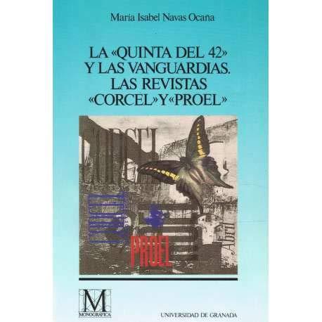 La Quinta del 42 y las vanguardias: Las revistas Corcel y Proel (Fuera de Colección)