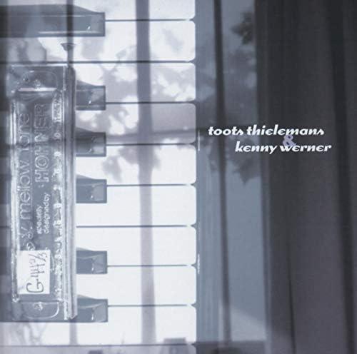 Kenny Werner & Toots Thielemans