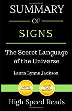 Summary of Signs: The Secret Language of the Universe