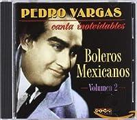 Canta Inolvidables Boleros De Mexic