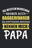 Die Meisten Menschen Nennen Mich Baggerfahrer Die Wichtigsten Menschen Nennen Mich Papa: Sachsen & Ossi DDR Notizbuch 6'x9' Kalender Geschenk für Ostalgie &...