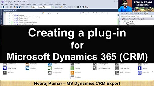 Creating a plug-in for Microsoft Dynamics 365 (CRM) (English Edition)
