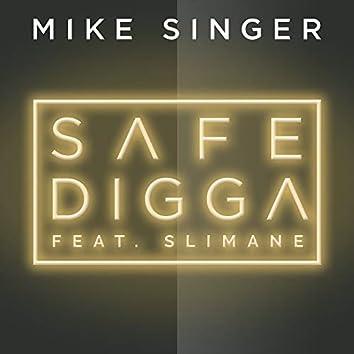 Safe Digga (feat. Slimane)