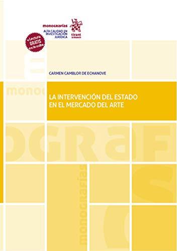 La Intervención Del Estado En El mercado del Arte (Monografías)