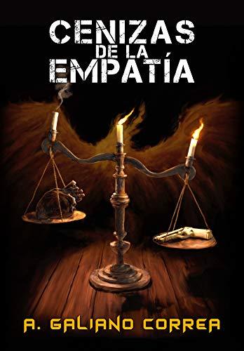 Cenizas de la empatía: (Un wéstern postapocalíptico con destellos de ciencia ficción)