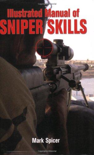 Download Illustrated Manual of Sniper Skills 0760326746