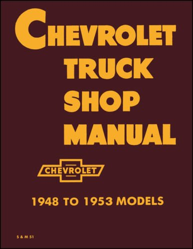 1948 1949 1950 CHEVY PICKUP TRUCK Shop Service Manual