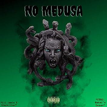 No Medusa