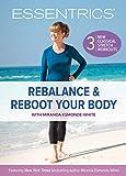 Rebalance and Reboot Your Body with Miranda Esmonde-White