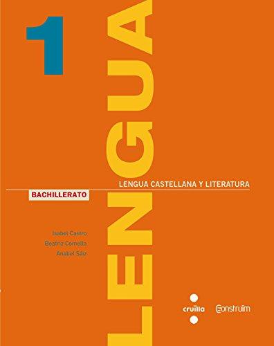 Lengua castellana y literatura. 1 Bachillerato. Construïm - 9788466138567