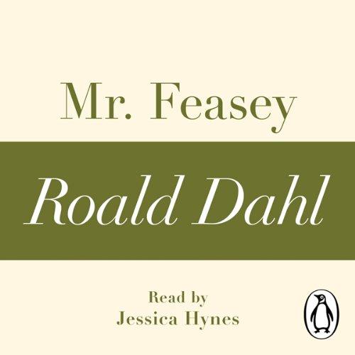 Mr Feasey: A Roald Dahl Short Story cover art