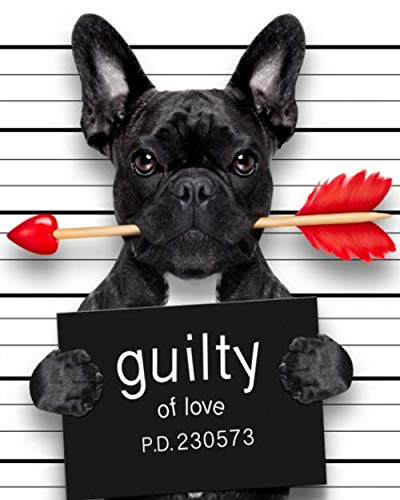 Cornell Notes Notebook: Guilty of Love Medium Lined Cornell Method Notebook for Work, Class or Home. Efficient Journal & Note Taking System for ... or University. Adorable Frenchie Dog Print