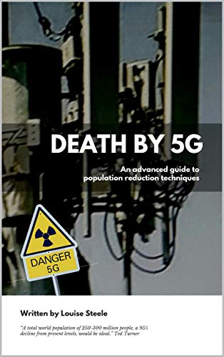 Death by 5G: An Advanced Guide to Population Reduction Techniques (English Edition)