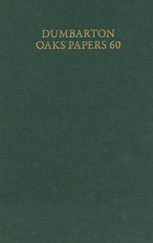 Dumbarton Oaks Papers, 60 (v. 60)