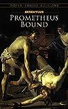 Prometheus Bound (Dover Thrift Editions)