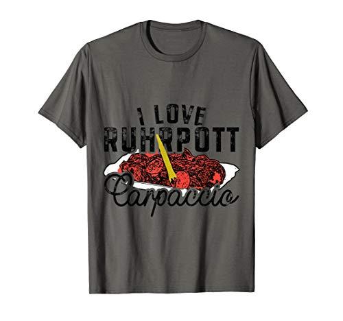 Ruhrpott Carpaccio Bratwurst Fast Food Ruhr A40 Currywurst T-Shirt