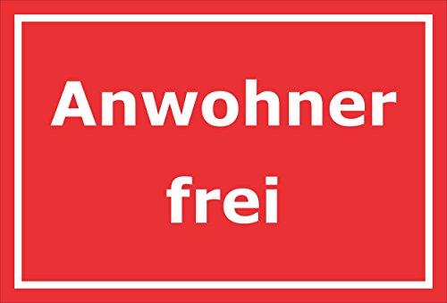 Melis Folienwerkstatt Schild Anwohner frei - 60x40cm - Bohrlöcher - 3mm Hartschaum – 20 VAR S00245-233-D