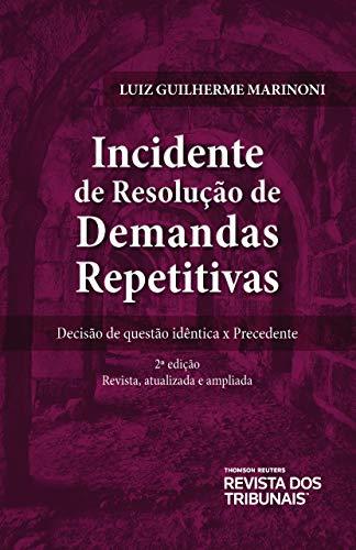 Incidente de Resolução de Demandas repetitivas