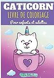 Caticorn Livre de coloriage: Pour enfants et Adultes | Cahier de Coloriage Chats Magique, Chat Licorne, Caticorn, Chaton Mignon, Félin | 25 Pages | Cadeau Détente et Relaxation.