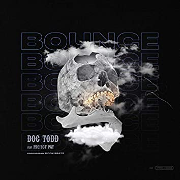 Bounce (feat. Project Pat)