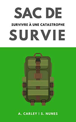 Sac de Survie: survivre à une catastrophe