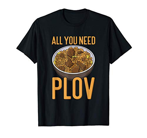 All You Need Is Plov - Reis Pilaw - Liebe usbekisches T-Shirt