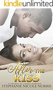 After the Kiss (Lunch Break Series Book 6)