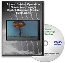 Atomic Blasts - Operation Greenhouse through Upshot-Knothole Nuclear Explosions on DVD