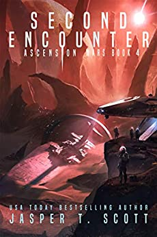 Second Encounter (The Series Finale) (Ascension Wars Book 4) by [Jasper T.  Scott, Tom Edwards, Aaron Sikes]
