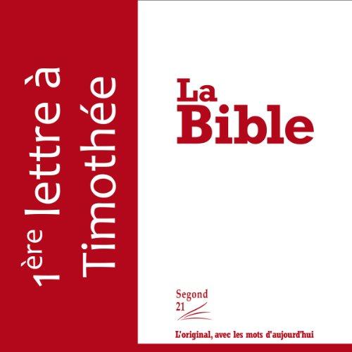 Première lettre à Timothée - version Segond 21 cover art