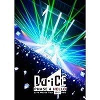 Da-iCE ダイス Live House Tour 2015-2016 -PHASE 4 HELLO-