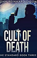 Cult Of Death: Large Print Hardcover Edition