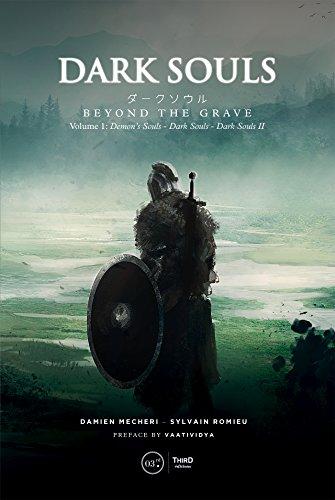 Dark Souls: Beyond The Grave Volume 1: Demon's Souls - Dark Souls - Dark Souls Ii (Clbd01)