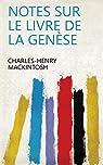 Notes sur le livre de la Genèse par Mackintosh